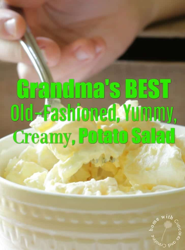 Grandma's Best Old-Fashioned, Yummy, Creamy, Potato Salad