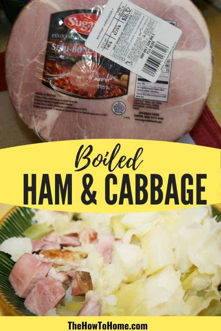 Easy to make Ham and Cabbage. This is the best and easiest to make boiled ham, cabbage, and potatoes. Full of flavor and a quick and easy family meal. #FamilyDinner #recipe #onepotmeal #Ham #TheHowToHome #Leftovers #StPatricksDay #NewYearsDay #Dinner #Family #SundayDinner