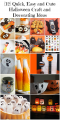 12 Quick, Easy and Cute Halloween Craft and Decorating Ideas