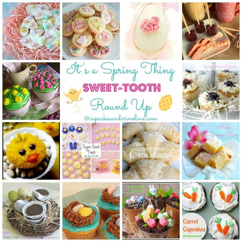 It's a Spring Thing Sweet Tooth Round Up