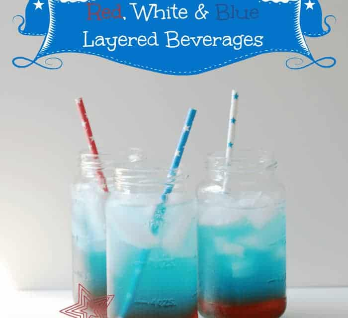 Fourth of July Layered Beverages