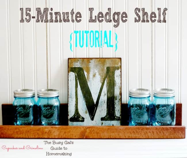 15-Minute Ledge Shelf