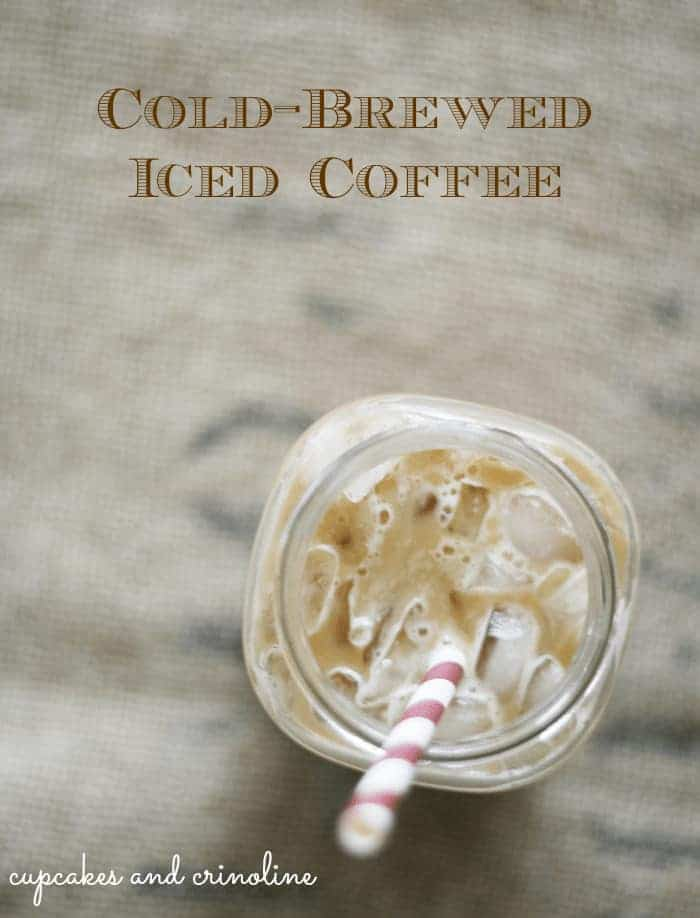 the-perfect-Iced-Coffee from cupcakes-and-crinoline #iced #coffee #cold #brew