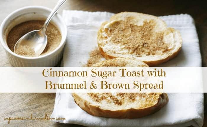 Cinnamon Sugar Toast with Brummel & Brown Spread #BRUMMELBROWN #AD
