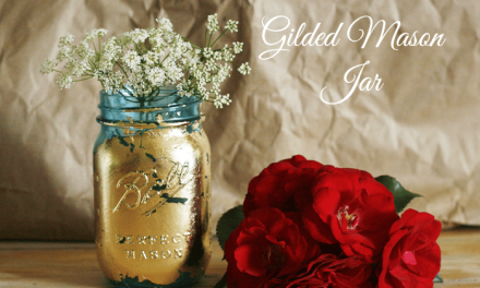 Gilded Mason Jar Vase ~ Fun in the Sun Blog Hop and Giveaway