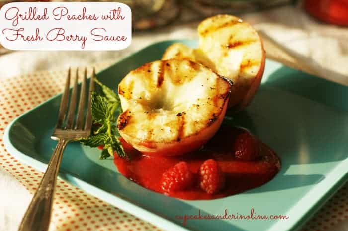 Grilled-peaches-with-fresh-berry-sauce at cupcakesandcrinoline.com