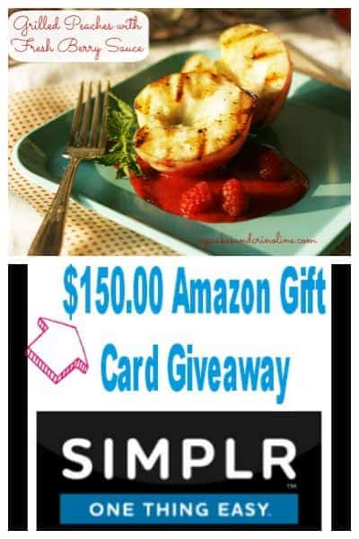 Sweet and Juicy Fresh Grilled Peaches with a luscious berry sauce and a giveaway.