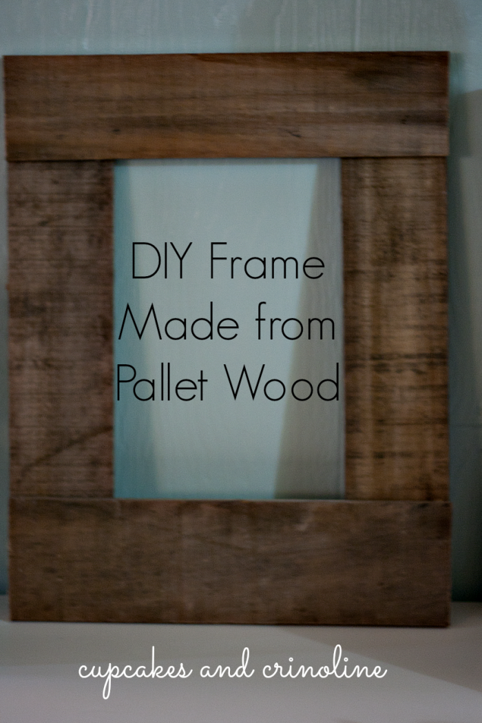 DIY Pallet Frame made from salvaged pallet wood at cupcakesandcrinoline.com #pallet #frame #diy #rustic