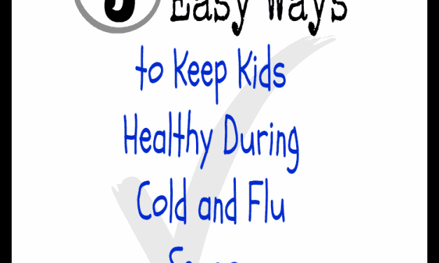 5 Ways to Keep Kids Healthy During Cold and Flu Season