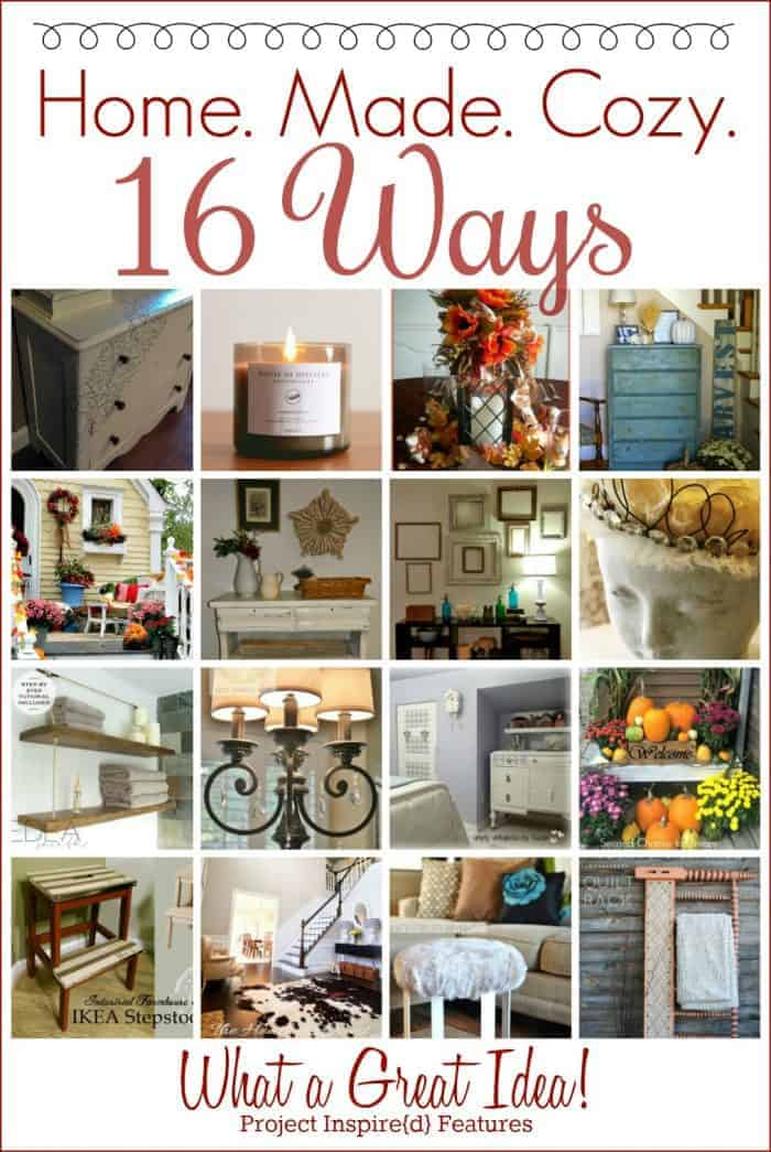 Home._Made._Cozy._16_Ways_-_What_a_Great_Idea!_-_Project_Inspired{d}