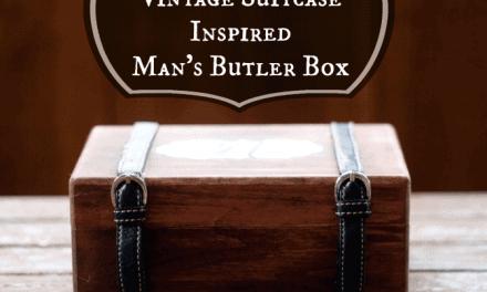 Vintage Inspired Butler Box ~ Handmade Gift Ideas