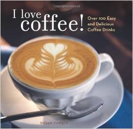I Love Coffee! Over 100 Easy and Delicious Coffee Drinks ~ Gift Ideas for Coffee Lovers from cupcakesandcrinoline.com