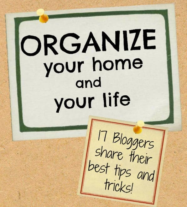 Organize your home and your life