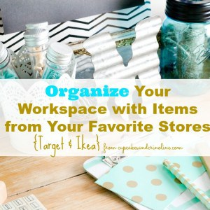 Organize Your Work Space with Items from Target and Ikea