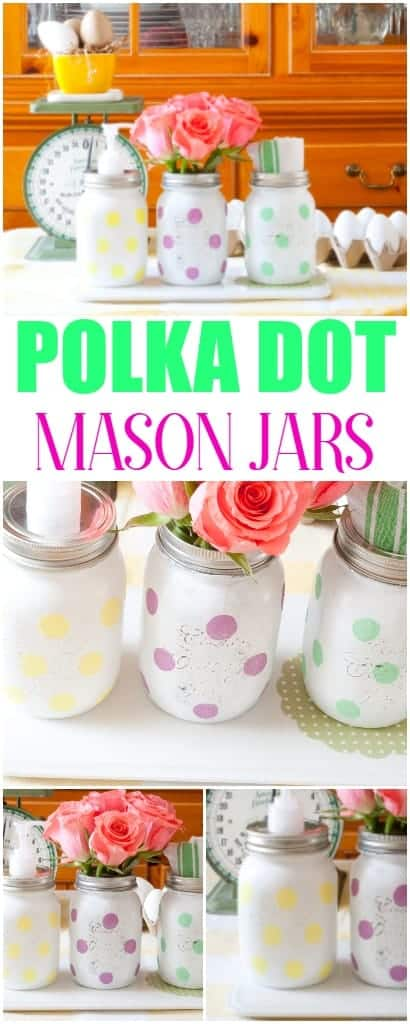 Brighten up your space with these easy to paint Polka Dot Mason Jars.