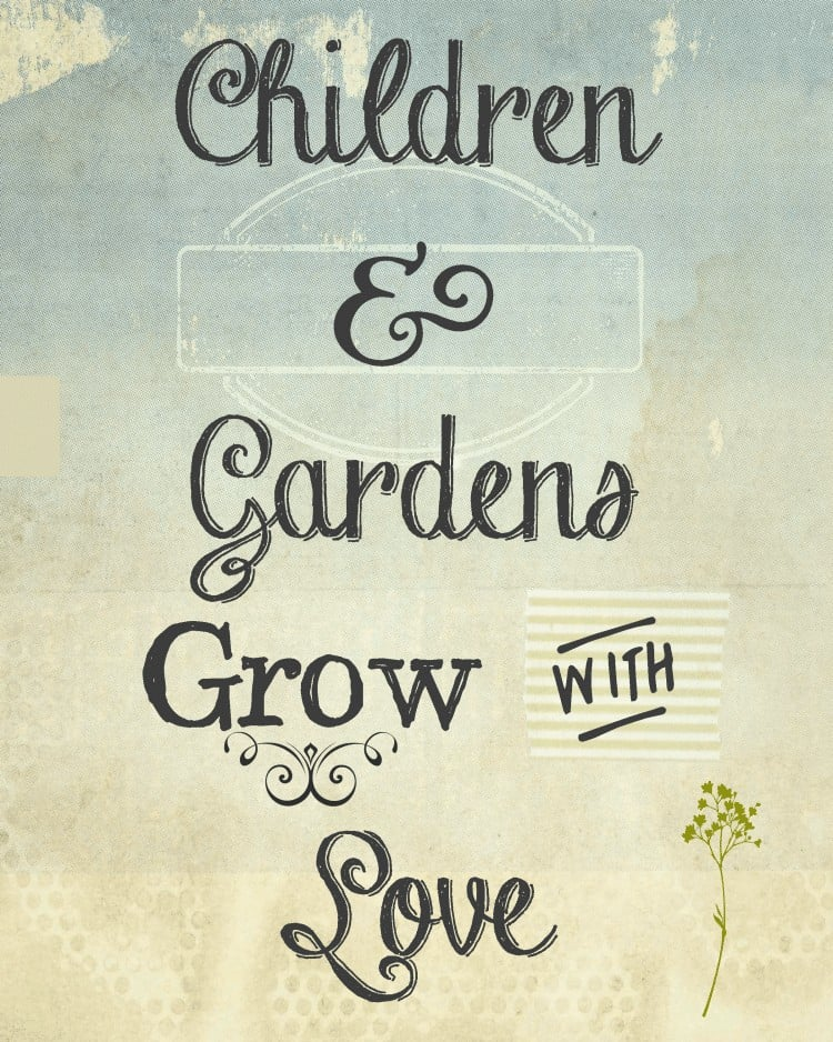 Children and Gardens Grow With Love - free printable - Mason Jar Gifts for the gardener - beautiful and colorful mason jars filled with gifts for gardening enthusiasts.