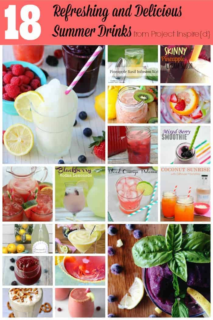 18 Refreshing and Delicious Summer Drinks