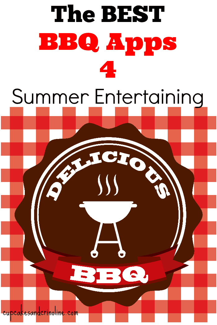 The Best BBQ Apps for summer entertaining - cupcakesandcrinoline.com