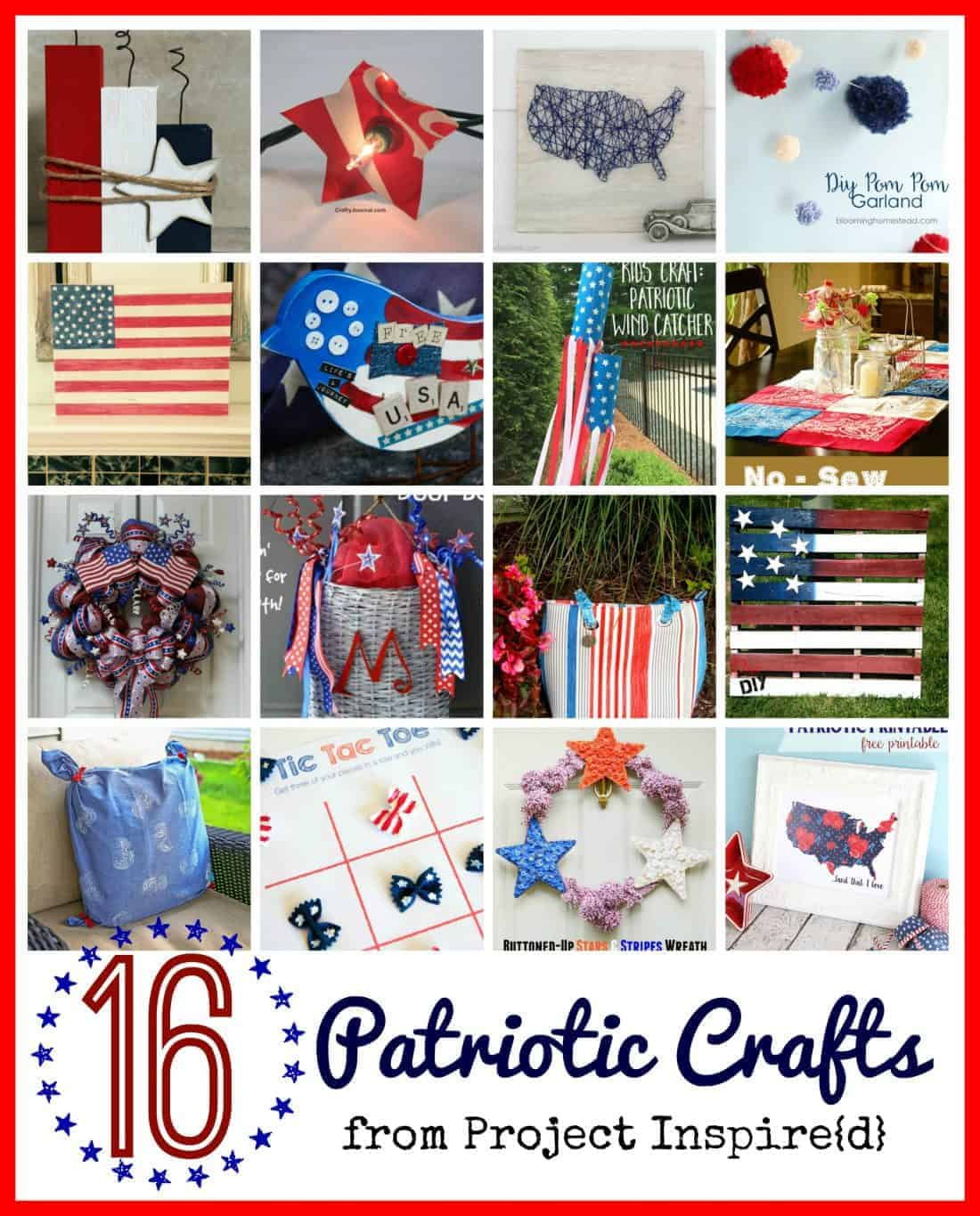 16 Patriotic Crafts ~ Features from Project Inspire{d}