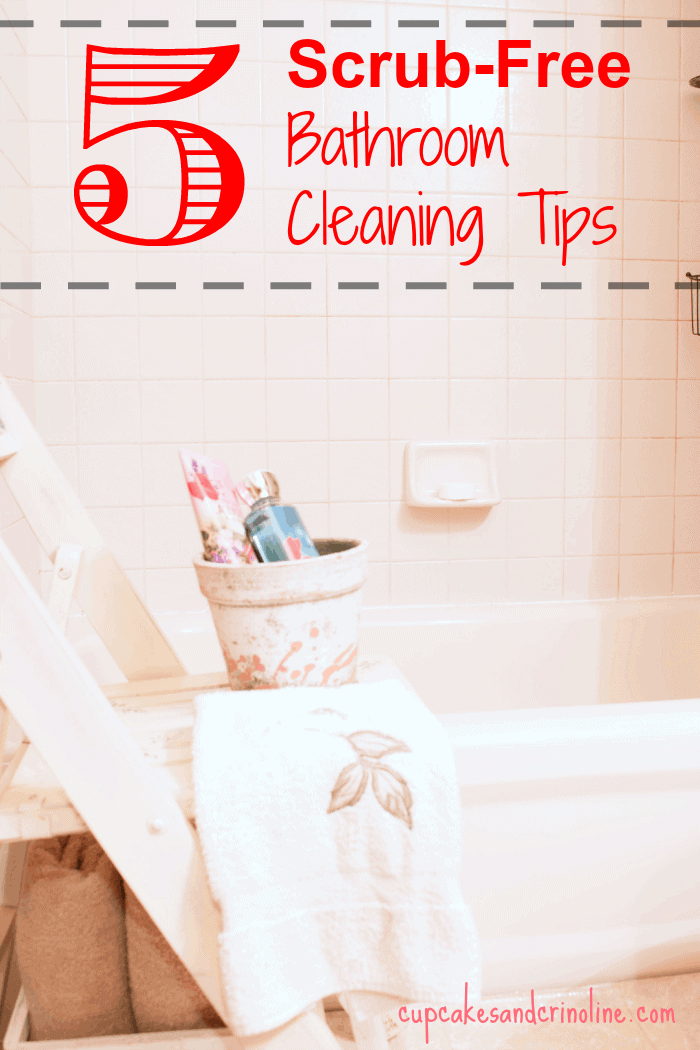 5 Scrub-Free Bathroom Cleaning Tips from cupcakesandcrinoline.com