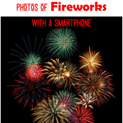 8 surefire tips for taking awesome photos of fireworks with a smartphone at cupcakesandcrinoline.com