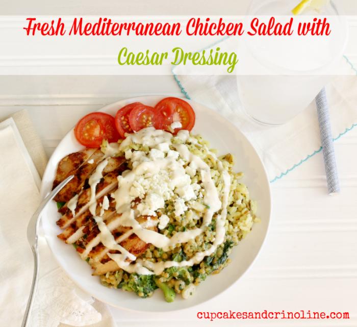 Fresh Mediterranean Chicken Salad with Caesar Dressing from cupcakesandcrinoline.com