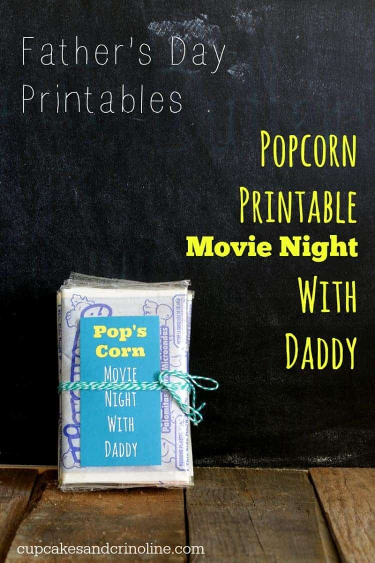 Popcorn Printable for Movie Night ~ Father's Day Printables from cupcakesandcrinoline.com