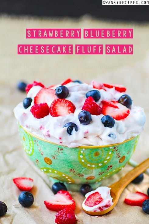 Strawberry blueberry cheesecake fluff salad