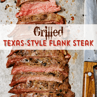 Texas-Style Marinated and Grilled Flank Stead from cupcakesandcrinoline.com 2