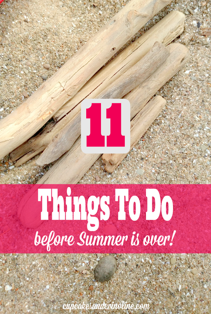 11 Fun Things To Do Before Summer Is Over and school starts from cupcakesandcrinoline.com