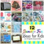 One Dozen Summer Fun Ideas for Kids