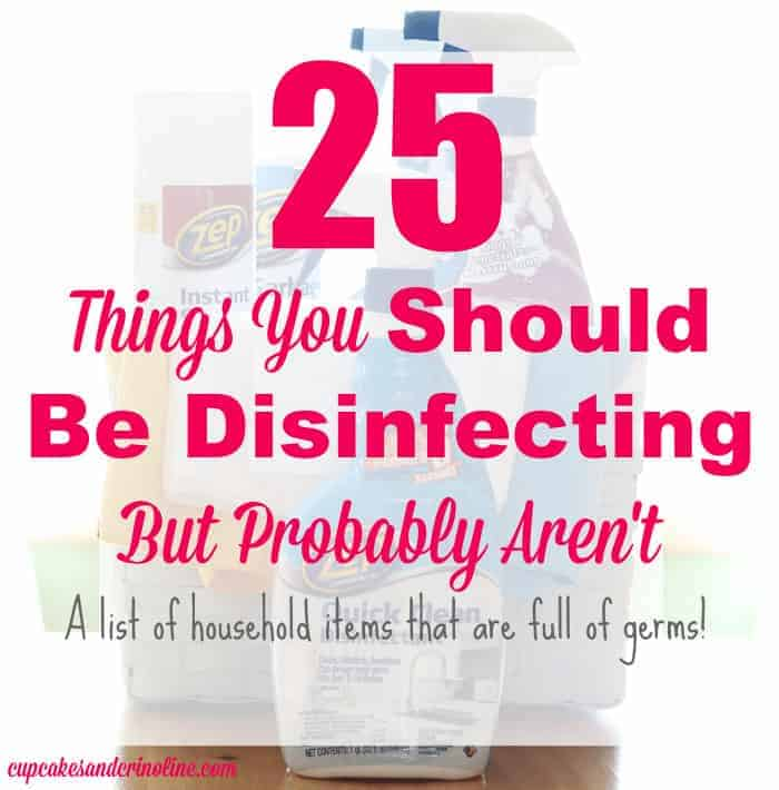 Picture whited out of 25 things you should be disinfecting