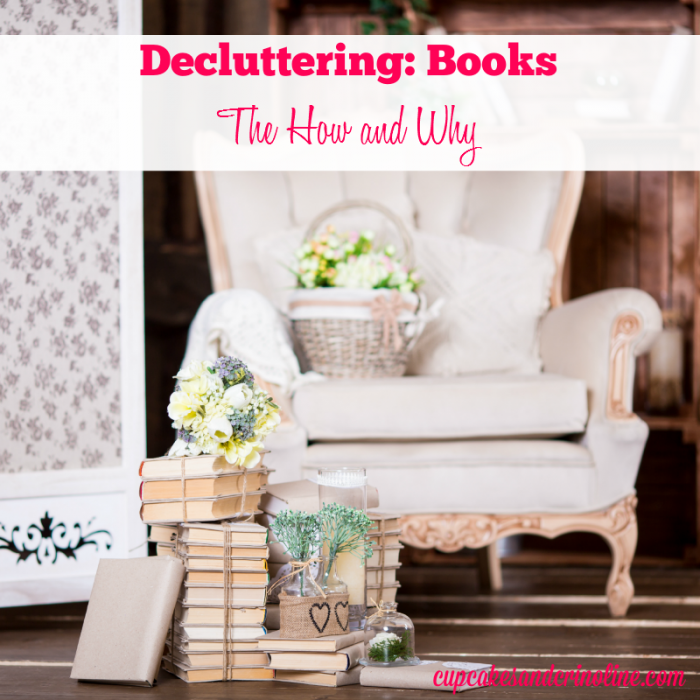 Decluttering Books-the how and why on a journey to a tidy home and sparking joy at cupcakesandcrinoline.com