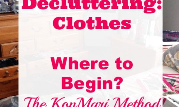 Decluttering: Clothes – Where to Begin