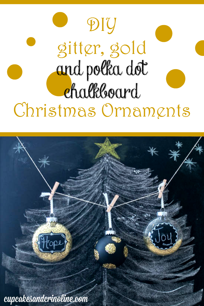DIY Glitter, Gold and polka dot chalkboard Christmas Ornaments from cupcakesandcrinoline.com