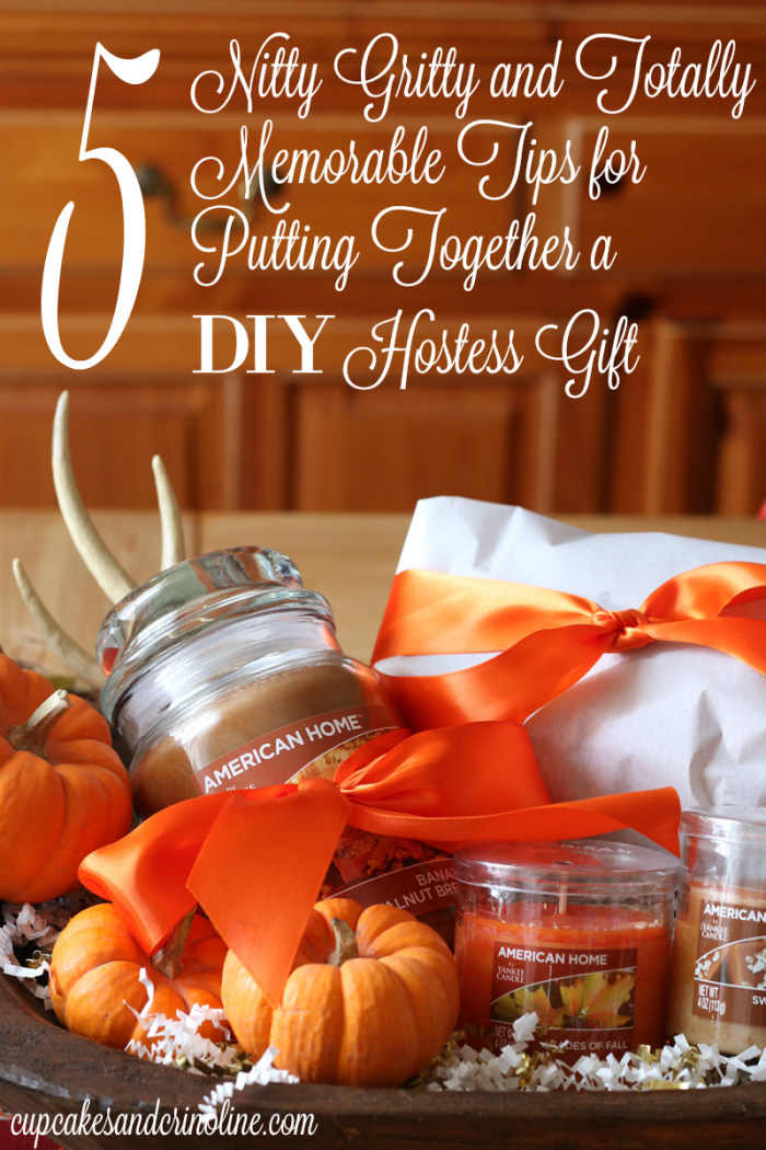 5 Nitty Gritty and Totally Memorable Tips for Putting Together a DIY Hostess Gift - cupcakesandcrinoline.com