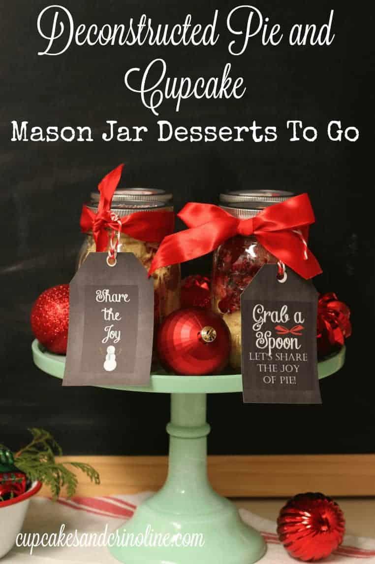 Deconstsructed Pie and Cupcake Mason Jar Desserts to go from cupcakesandcrinoline.com