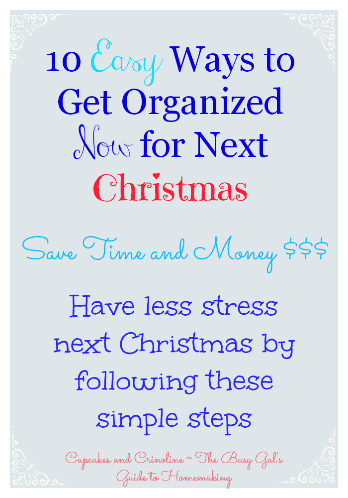10-Easy-Ways-to-Get-Organized-Now-for-Next-Christmas-via-Cupcakes-and-Crinoline