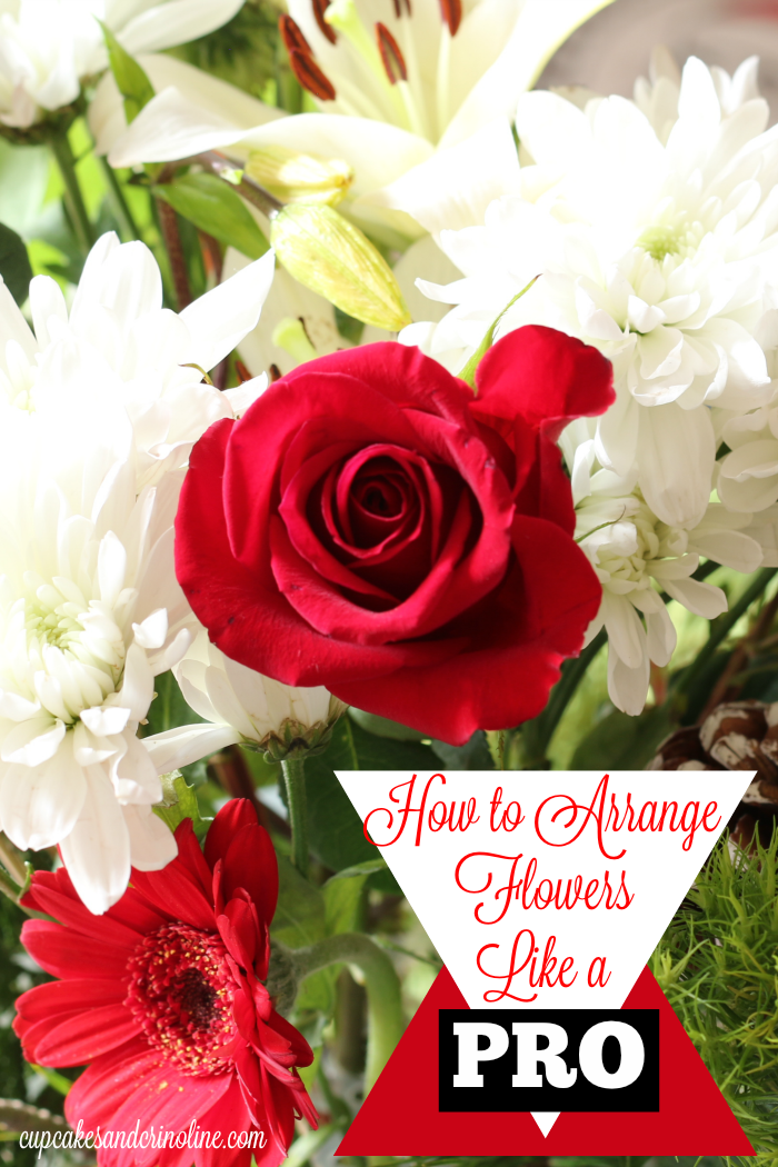 How to Arrange Flowers Like a PRO at cupcakesandcrinoline.com