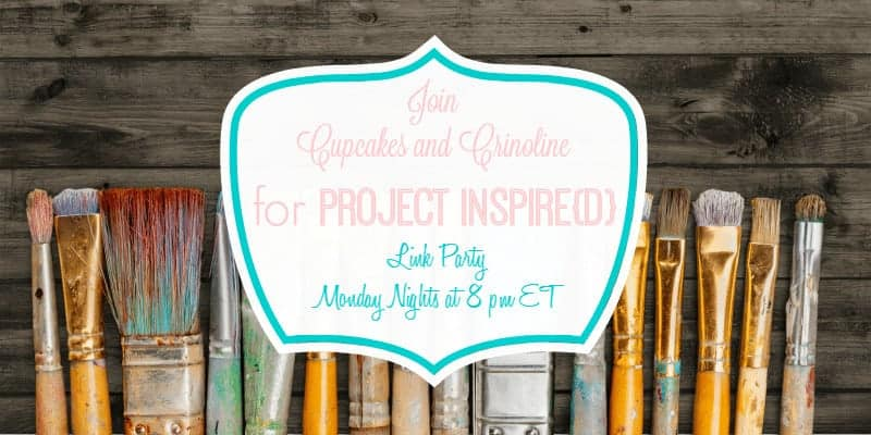 Project Inspired Weekly Link Party at Cupcakes and Crinoline