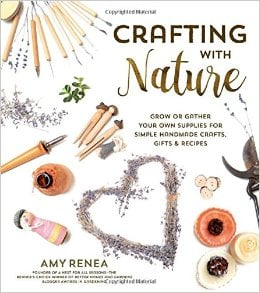 Crafting with Nature by Amy Renea