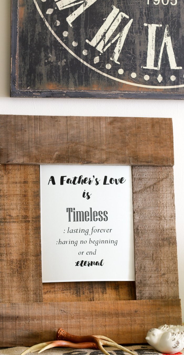 A Father's Love is timeless free Father's Day Printable from cupcakesandcrinoline.com
