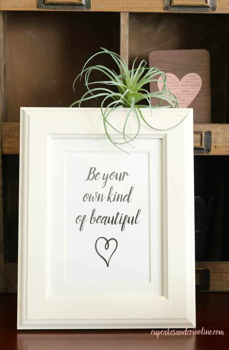 Be your own kind of beautiful - free printable for you from cupcakesandcrinoline.com