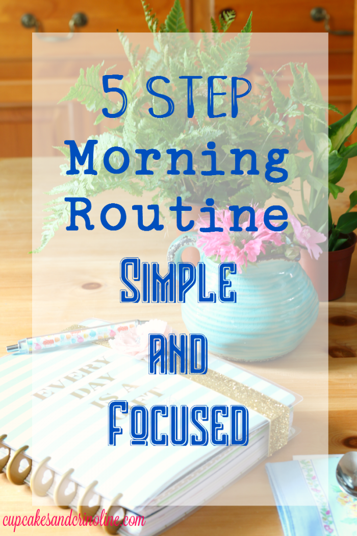 5 simple steps to add to your morning routine to stay focused.