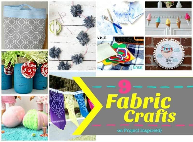 9 Fabulous Fabric Crafts
