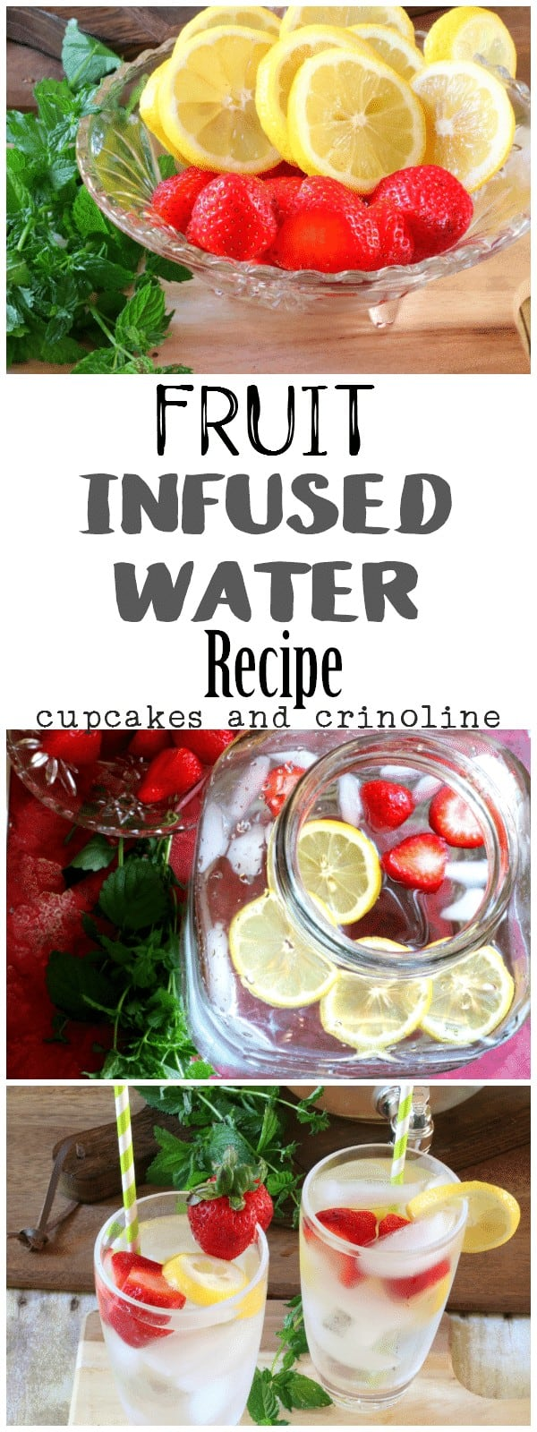 Fruit Infused Water Recipe from cupcakesandcrinoline.com