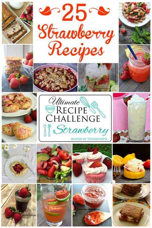 Ultimate Recipe Challenge Strawberry collage