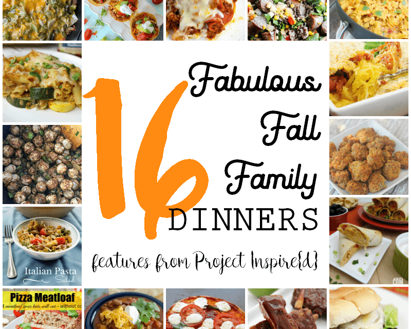 16 Fabulous Fall Family Dinners