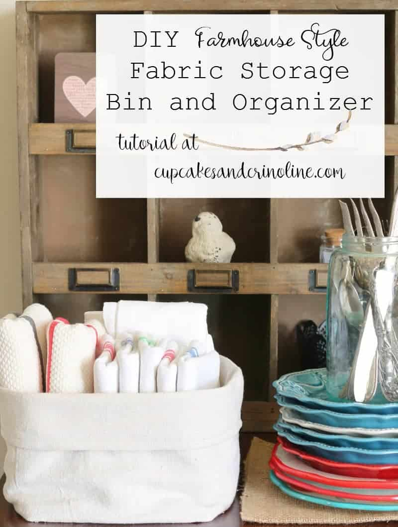 DIY farmhouse style fabric storage bin adn organizer - tutorial at cupcakesandcrinoline.com