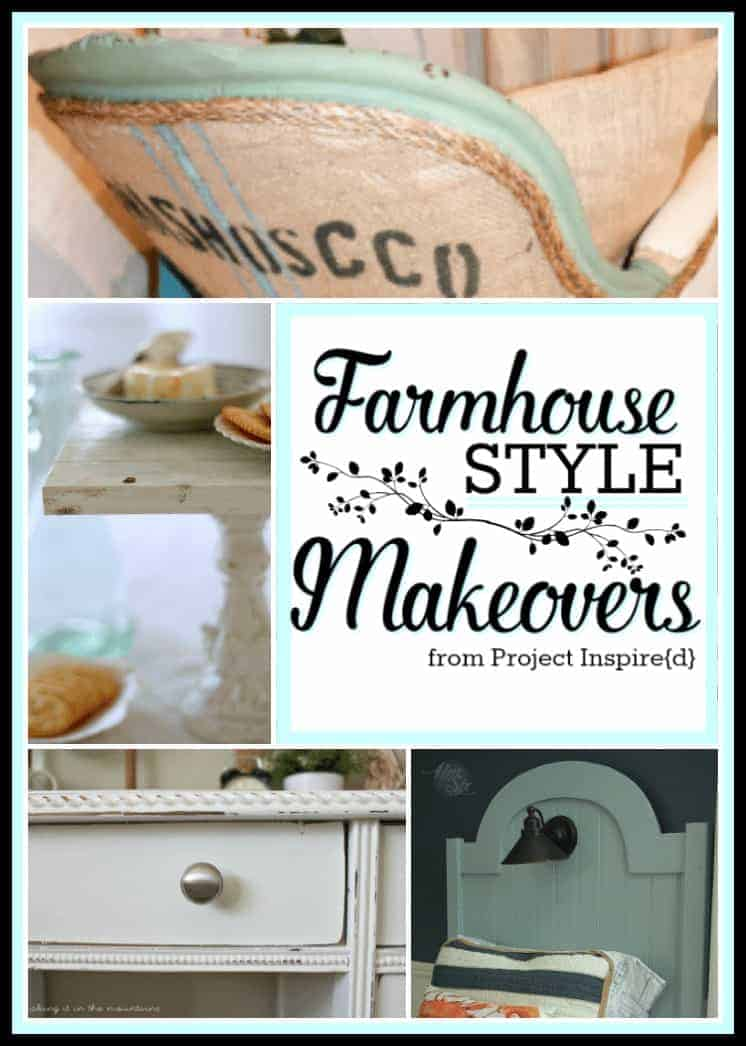 Farmhouse Style Makeovers featured at Project Inspire{d}